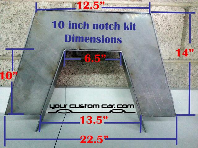 step notch, 10 inch, c notch, kit, notch dimensions, weld, minitruck, notch kit, universal