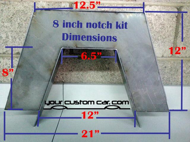 step notch, 8 inch, c notch, size, notch dimensions, kit, weld, minitruck, notch kit